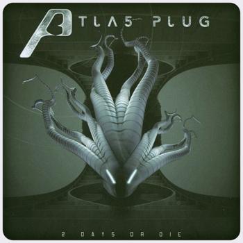 atla5 plug 2 days or die