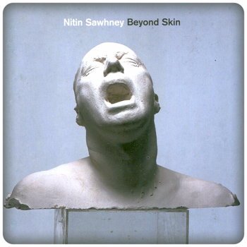 Nitin Sawhney Beyond Skin
